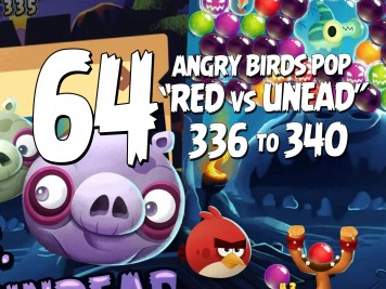 Angry Birds Stella Pop Featured Image Levels 336  thru 340 Halloween Red vs Undead Update
