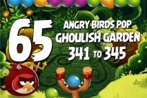 Angry Birds Pop Levels 341 to 345 Ghoulish Garden Walkthroughs