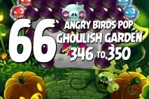 Angry Birds Pop Levels 346 to 350 Ghoulish Garden Walkthroughs