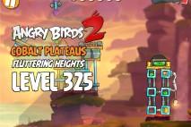 Angry Birds 2 Level 325 Cobalt Plateaus Fluttering Heights 3-Star Walkthrough