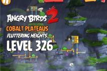 Angry Birds 2 Chef Level 326 Boss Fight Walkthrough – Cobalt Plateaus Fluttering Heights