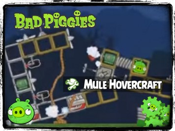 Bad Piggies 39 - Pigineering Mule Hovercraft From Serenity & Barn Swallow