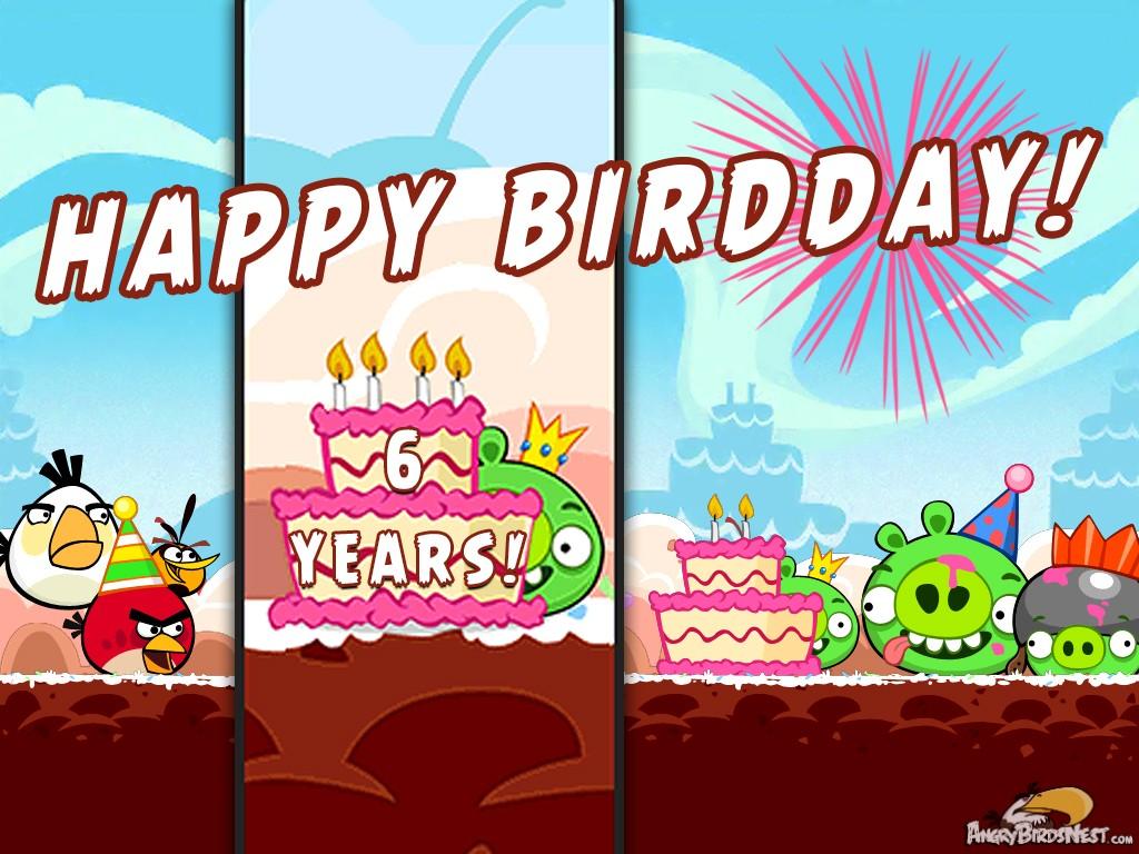 Happy 6th Birthday Angry Birds