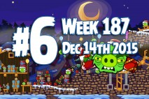 Angry Birds Friends 2015 Holiday Oink Tournament Level 6 Week 187 Walkthrough