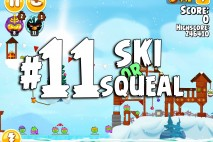 Angry Birds Seasons Ski or Squeal Level 1-11 Walkthrough