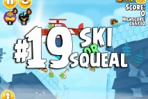 Angry Birds Seasons Ski or Squeal Level 1-19 Walkthrough