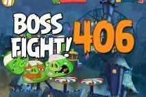 Angry Birds 2 Boss Fight Level 406  Walkthrough – Pig City Ham Francisco