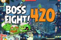 Angry Birds 2 Boss Fight Level 420  Walkthrough – Pig City Ham Francisco