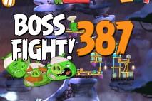 Angry Birds 2 Boss Fight Level 387  Walkthrough – Cobalt Plateaus Mount Evernest