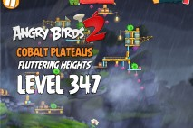 Angry Birds 2 Chef Level 347 Boss Fight Walkthrough – Cobalt Plateaus Fluttering Heights