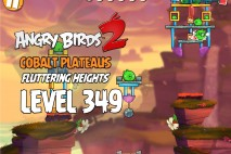 Angry Birds 2 Level 349 Cobalt Plateaus Fluttering Heights 3-Star Walkthrough