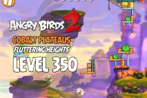 Angry Birds 2 Level 350 Cobalt Plateaus Fluttering Heights 3-Star Walkthrough