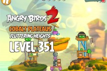 Angry Birds 2 Level 351 Cobalt Plateaus Fluttering Heights 3-Star Walkthrough