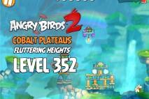 Angry Birds 2 Level 352 Cobalt Plateaus Fluttering Heights 3-Star Walkthrough