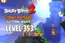 Angry Birds 2 Level 353 Cobalt Plateaus Fluttering Heights 3-Star Walkthrough