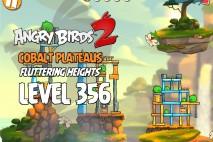 Angry Birds 2 Level 356 Cobalt Plateaus Fluttering Heights 3-Star Walkthrough
