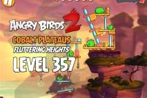 Angry Birds 2 Level 357 Cobalt Plateaus Fluttering Heights 3-Star Walkthrough