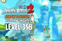 Angry Birds 2 Level 358 Cobalt Plateaus Fluttering Heights 3-Star Walkthrough