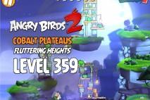 Angry Birds 2 Level 359 Cobalt Plateaus Fluttering Heights 3-Star Walkthrough