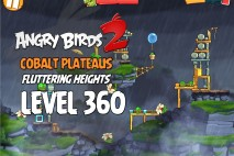 Angry Birds 2 King Level 360 Boss Fight Walkthrough – Cobalt Plateaus Fluttering Heights