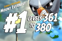 Angry Birds 2 Levels 361 to 380 Cobalt Plateaus – Mount Evernest 3-Star Walkthrough