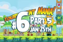 Angry Birds Friends 2016 Tournament Mania 5 Level 6 Week 193 Walkthrough