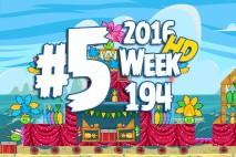 Angry Birds Friends 2016 Carnival Days Tournament Level 5 Week 194 Walkthrough