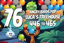 Angry Birds Pop Levels 446 to 465 Luca's Treehouse Walkthroughs