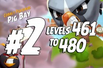 Angry Birds 2 Levels 461 to 480 Cobalt Plateaus – Pig Bay 3-Star Walkthrough