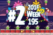 Angry Birds Friends 2016 Tournament Level 2 Week 195 Walkthrough