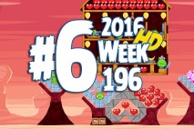 Angry Birds Friends 2016 Valentine's Tournament Level 6 Week 196 Walkthrough