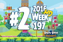 Angry Birds Friends 2016 Tournament Level 2 Week 197 Walkthrough
