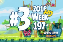 Angry Birds Friends 2016 Tournament Level 3 Week 197 Walkthrough