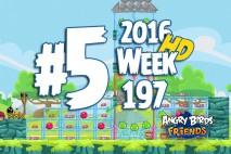 Angry Birds Friends 2016 Tournament Level 5 Week 197 Walkthrough