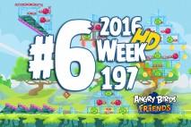 Angry Birds Friends 2016 Tournament Level 6 Week 197 Walkthrough