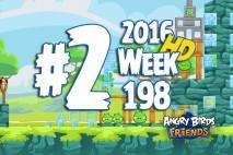 Angry Birds Friends 2016 Tournament Level 2 Week 198 Walkthrough