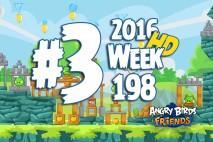 Angry Birds Friends 2016 Tournament Level 3 Week 198 Walkthrough