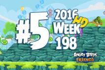 Angry Birds Friends 2016 Tournament Level 5 Week 198 Walkthrough