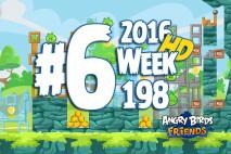 Angry Birds Friends 2016 Tournament Level 6 Week 198 Walkthrough
