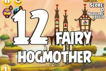 Angry Birds Seasons Fairy Hogmother Level 1-12 Walkthrough