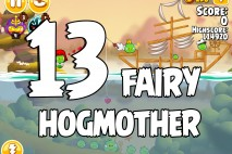 Angry Birds Seasons Fairy Hogmother Level 1-13 Walkthrough