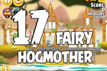 Angry Birds Seasons Fairy Hogmother Level 1-17 Walkthrough