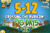 Angry Birds Seasons The Pig Days Level 5-12 Walkthrough | Crossing the Rubicon!