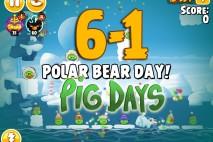 Angry Birds Seasons The Pig Days Level 6-1 Walkthrough | Polar Bear Day!