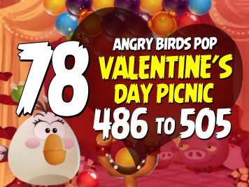 Angry Birds Stella Pop Featured Image Levels 486 thru 505 Valentines Day Picnic