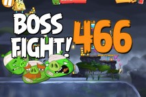 Angry Birds 2 Boss Fight Level 466  Walkthrough – Cobalt Plateaus Pig Bay