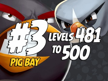 Angry Birds 2 Pig Bay Levels 481 to 500 Part 3 Compilation