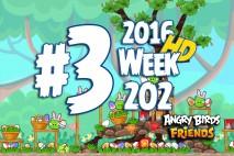 Angry Birds Friends 2016 Tournament Level 3 Week 202 Walkthrough
