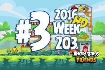 Angry Birds Friends 2016 Tournament Level 3 Week 203 Walkthrough