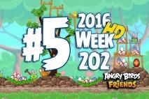 Angry Birds Friends 2016 Tournament Level 5 Week 202 Walkthrough